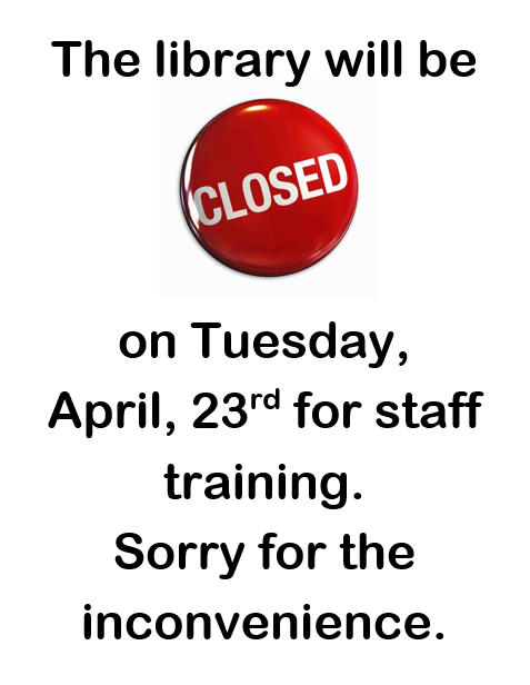 Library CLOSED for staff training